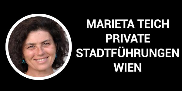 Marieta Teich private stadtführungen wien